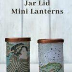 upcycled tea light lanterns